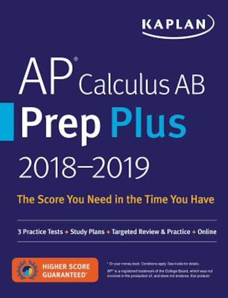 AP Calculus AB Prep Plus 2018-2019: 3 Practice Tests + Study Plans + Targeted Review & Practice + Online, Paperback