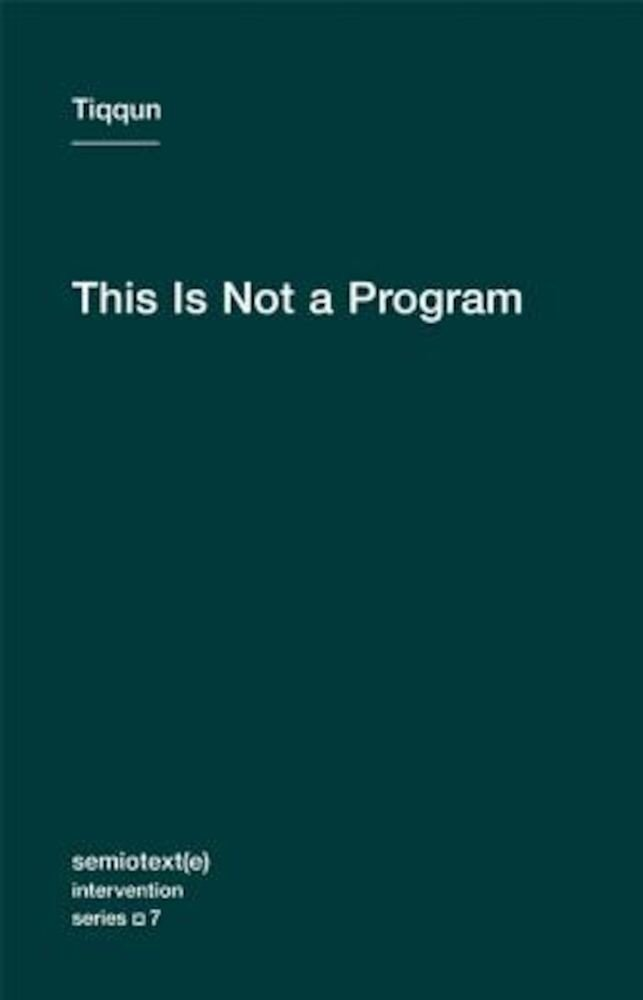 This Is Not a Program, Paperback