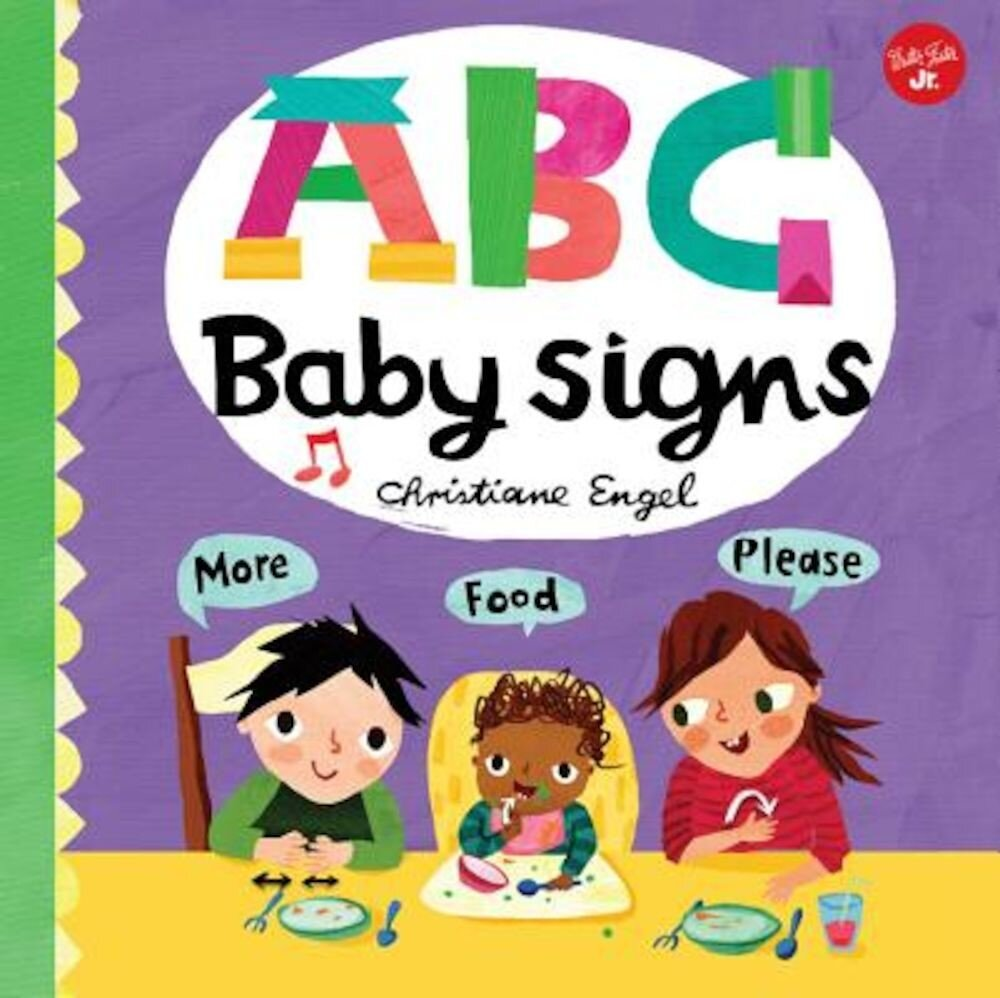 ABC for Me: ABC Baby Signs: Learn Baby Sign Language While You Practice Your ABCs!, Hardcover