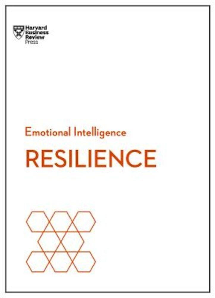 Resilience (HBR Emotional Intelligence Series), Paperback