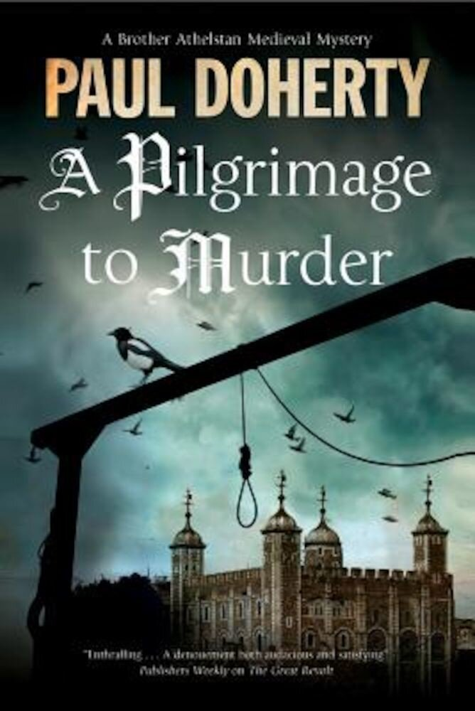A Pilgrimage of Murder: A Medieval Mystery Set in 14th Century London, Hardcover