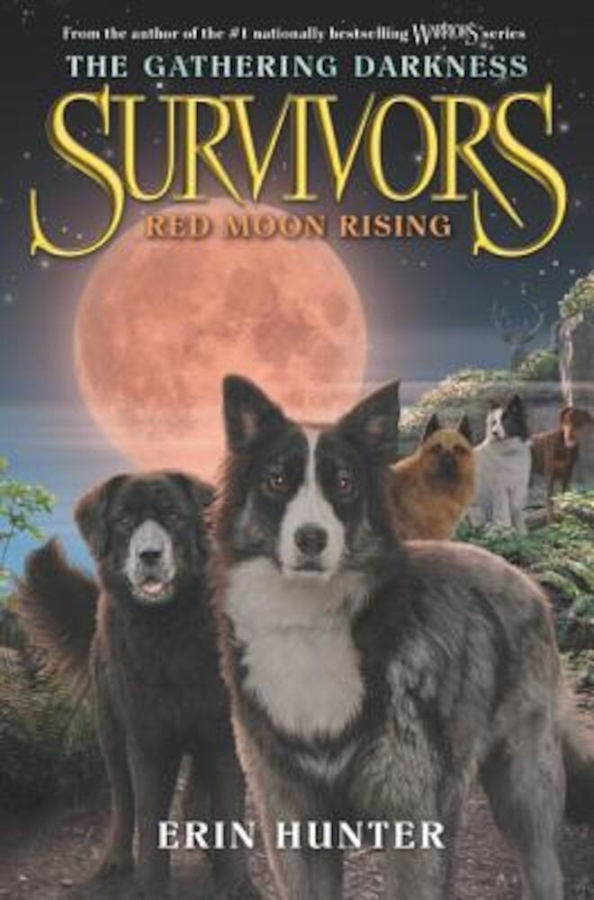 Survivors: The Gathering Darkness #4: Red Moon Rising, Hardcover