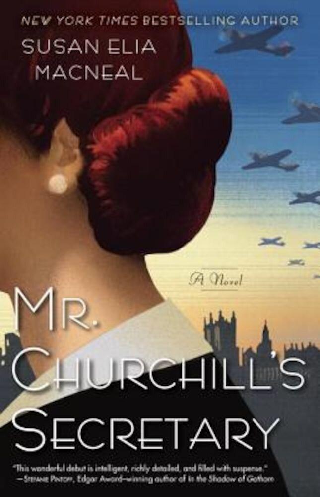 Mr. Churchill's Secretary: A Maggie Hope Mystery, Paperback