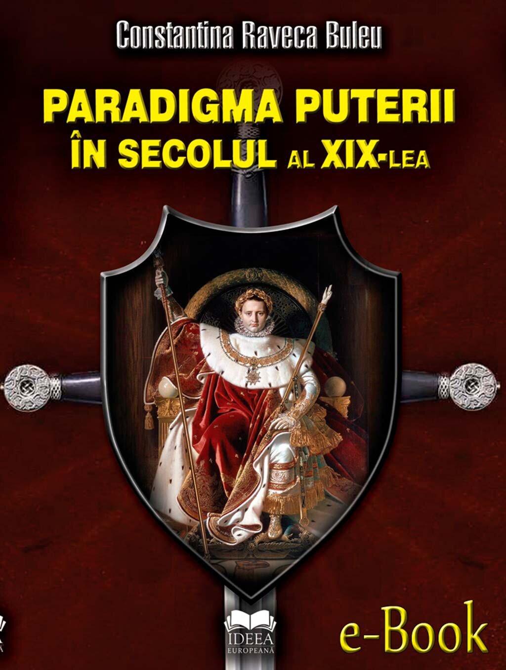 Paradigma puterii in secolul al XIX-lea (eBook)