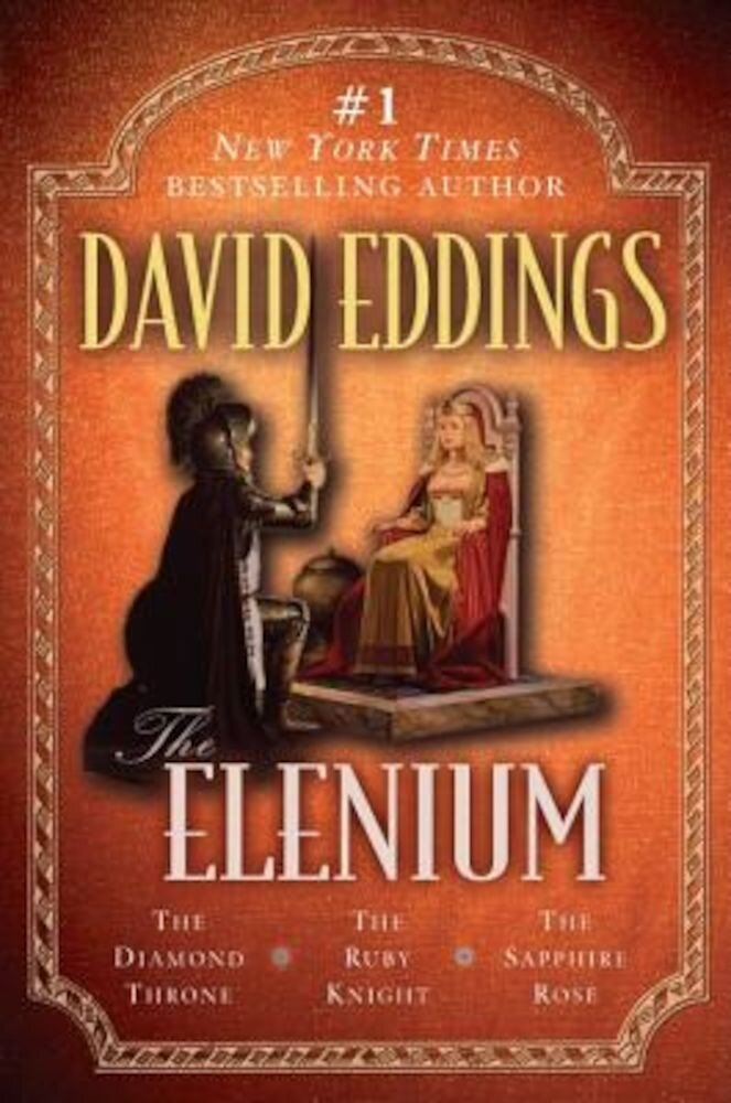 The Elenium: The Diamond, Throne the Ruby Knight, the Sapphire Rose, Paperback