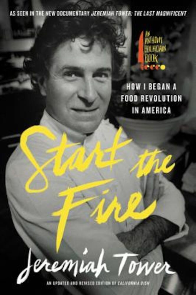 Start the Fire: How I Began a Food Revolution in America, Paperback