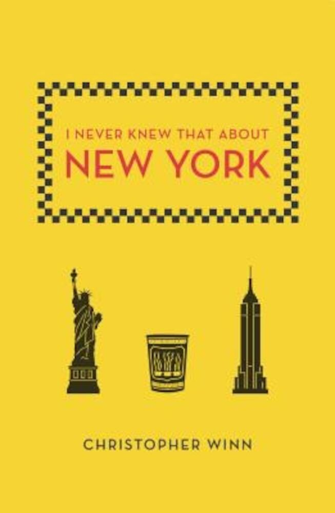 I Never Knew That about New York, Paperback