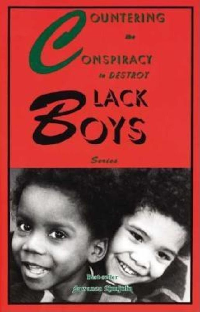 Countering the Conspiracy to Destroy Black Boys, Paperback
