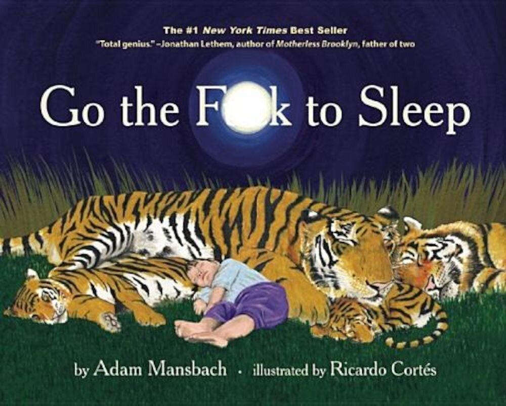 Go the Fuck to Sleep, Hardcover