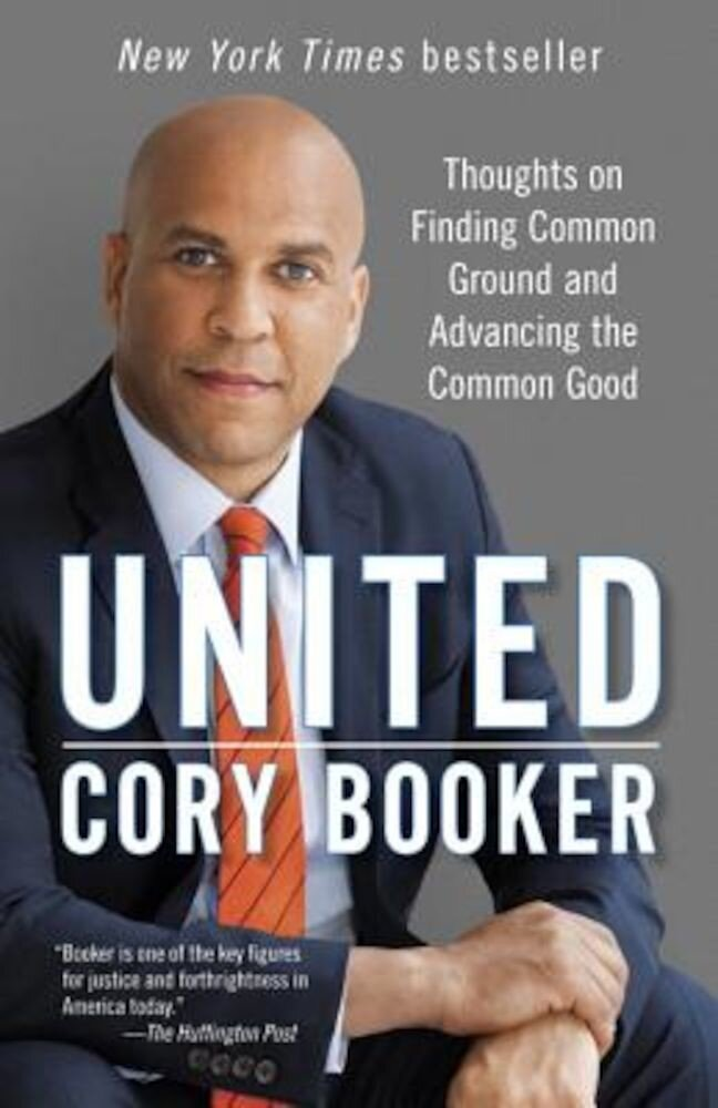 United: Thoughts on Finding Common Ground and Advancing the Common Good, Paperback