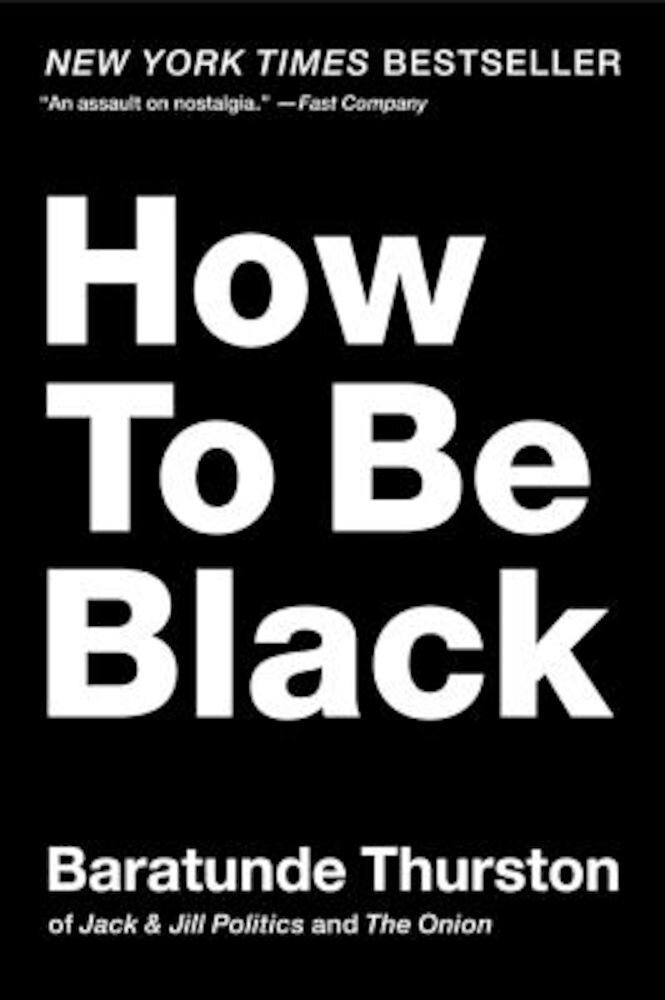 How to Be Black, Paperback