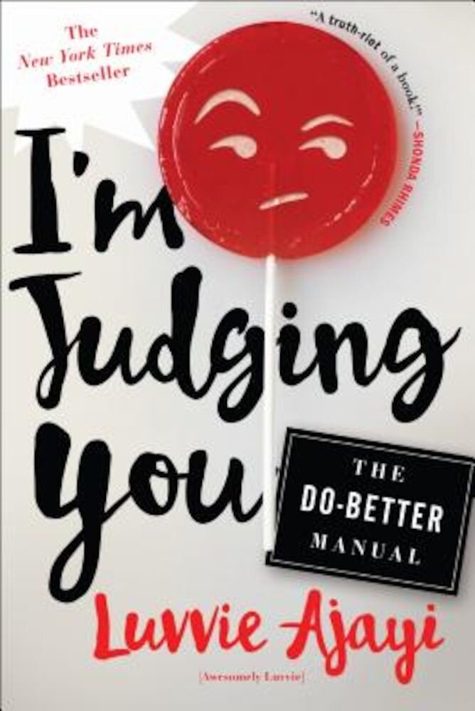 I'm Judging You: The Do-Better Manual, Paperback