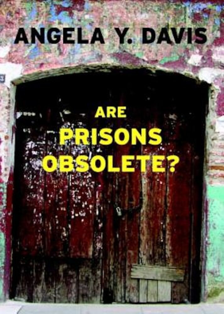 Are Prisons Obsolete?, Paperback