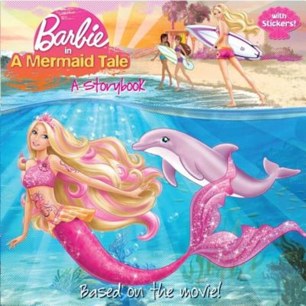 Barbie in a Mermaid Tale: A Storybook [With Sticker(s)], Paperback