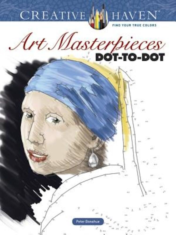 Creative Haven Art Masterpieces Dot-To-Dot, Paperback