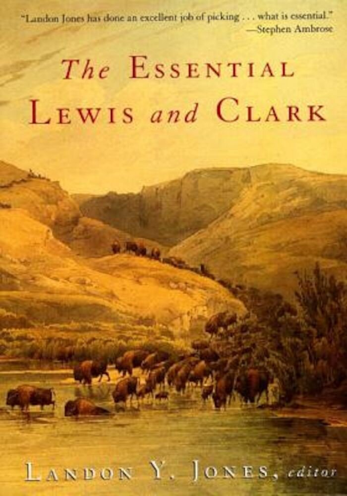 The Essential Lewis and Clark, Paperback