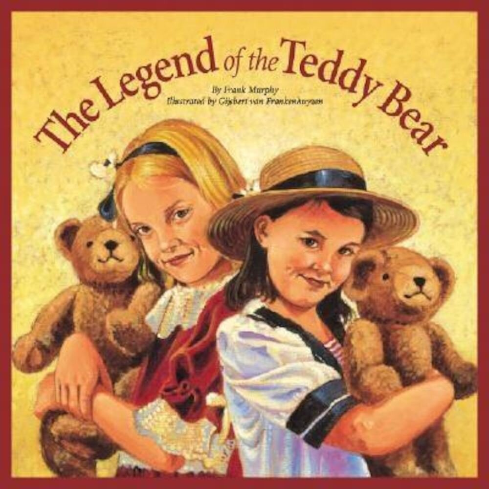 Legend of the Teddy Bear, Hardcover