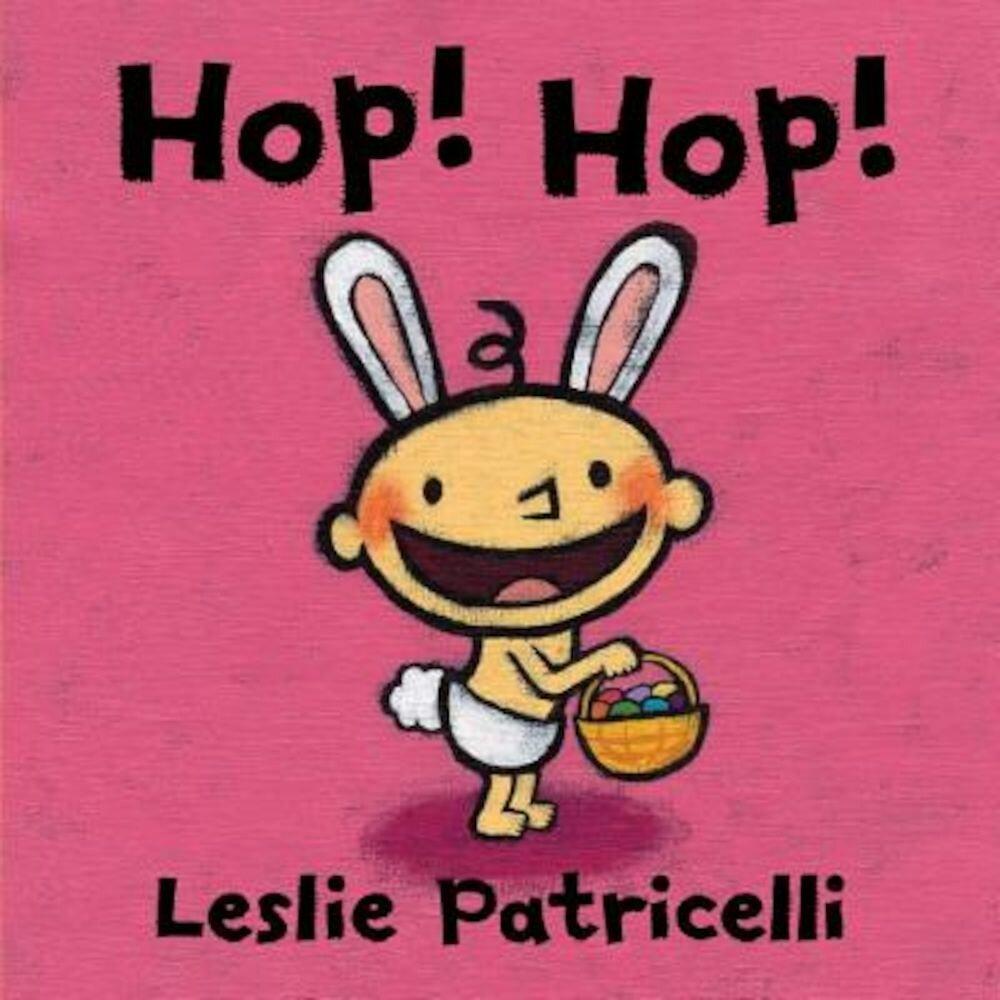 Hop! Hop!, Hardcover