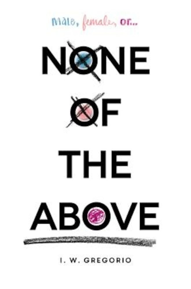 None of the Above, Hardcover