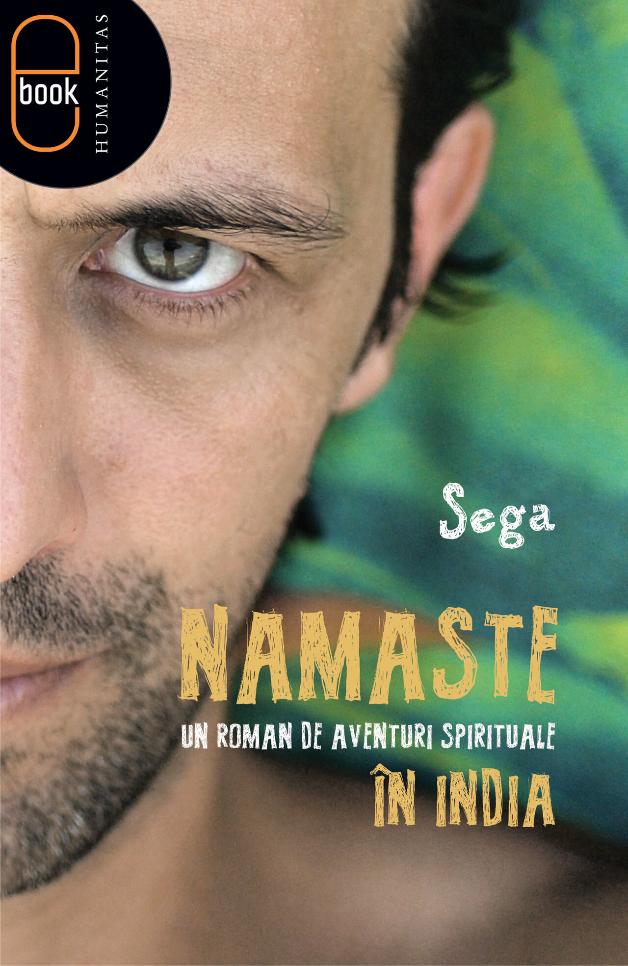 Namaste. Un roman de aventuri spirituale in India (eBook)