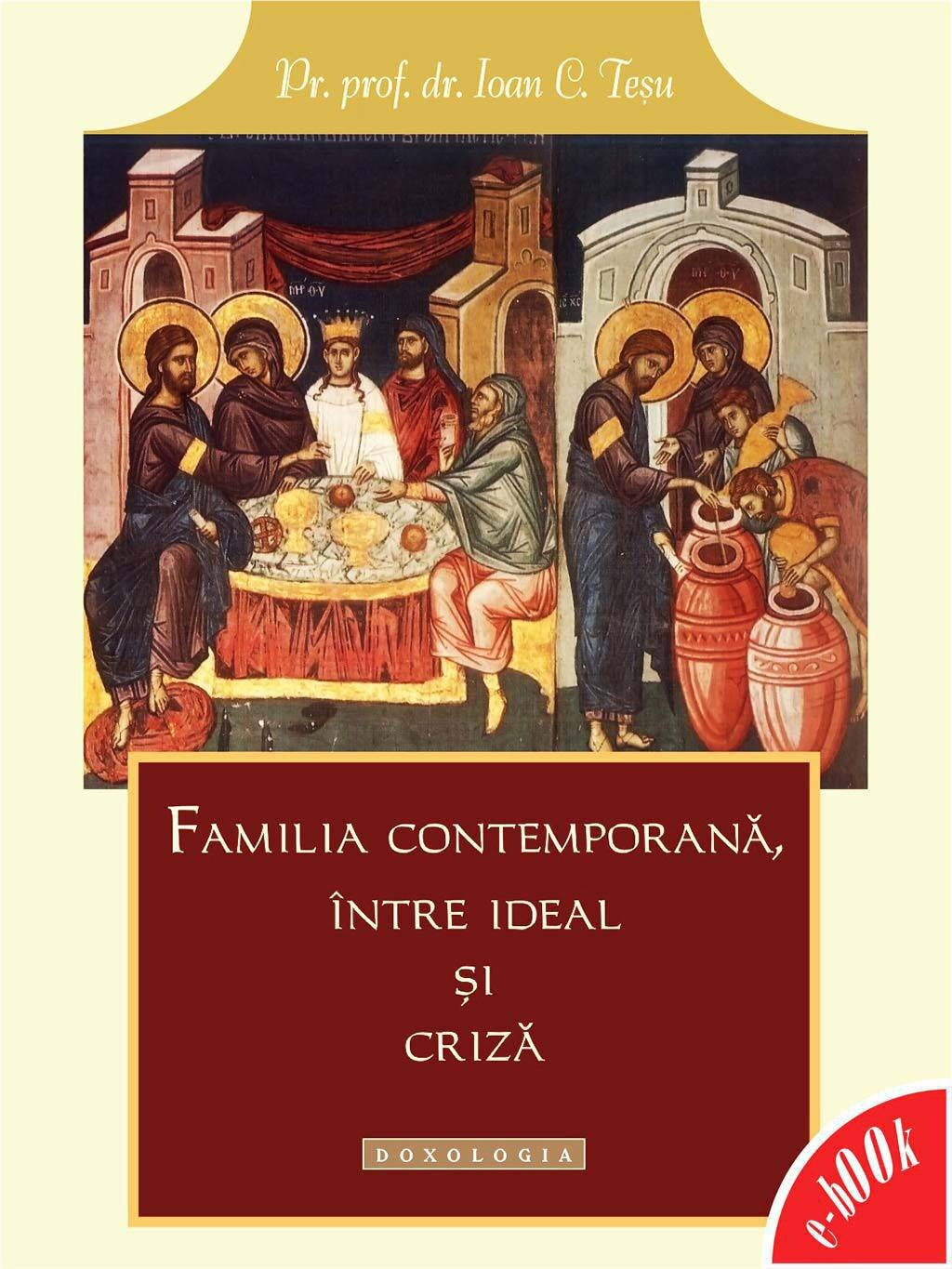 Familia contemporana, intre ideal si criza (eBook)