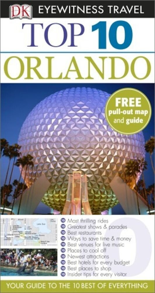Eyewitness Top 10 Travel Guide: Orlando - English version