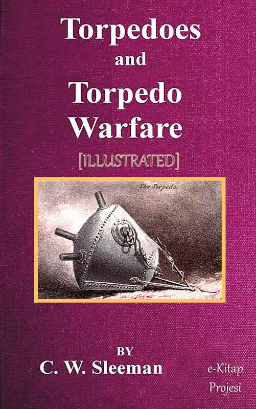 Torpedoes and Torpedo Warfare (eBook)