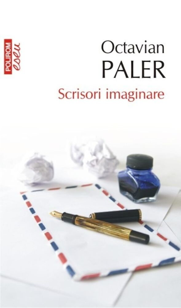 Scrisori imaginare (TOP 10+)