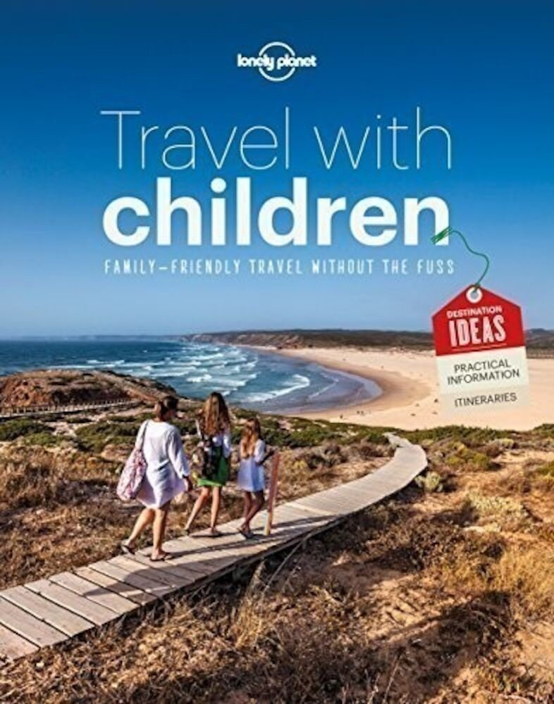 Coperta Carte Travel with Children : The Essential Guide for Travelling Families