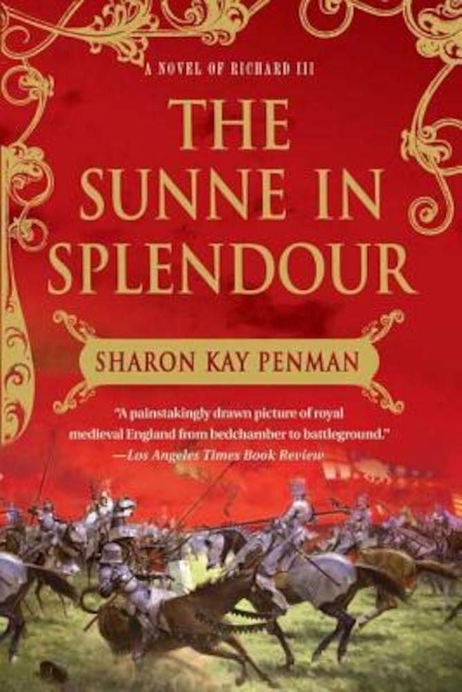 The Sunne in Splendour, Paperback