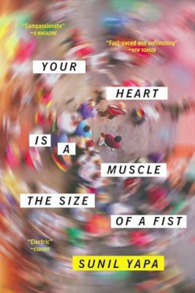 Your Heart Is a Muscle the Size of a Fist, Paperback