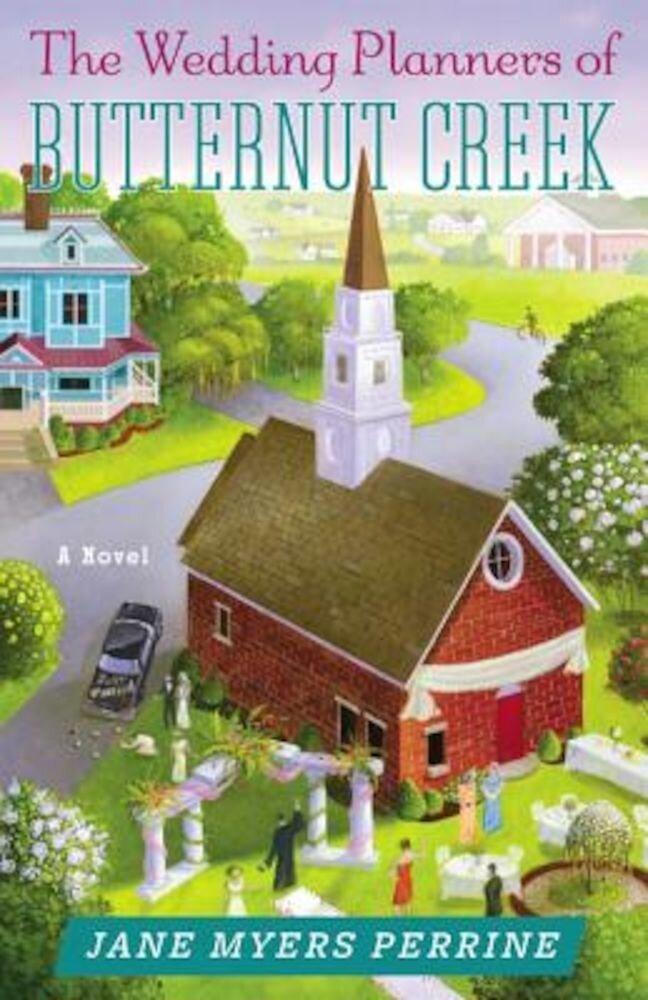 The Wedding Planners of Butternut Creek, Paperback