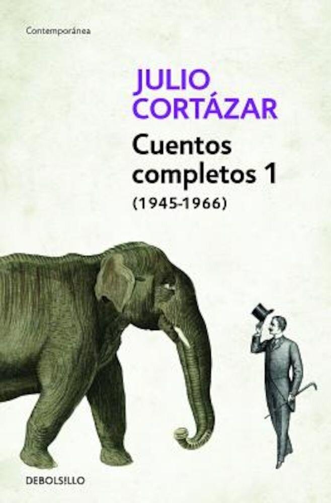 Cuentos Completos 1 (1945-1966), Paperback