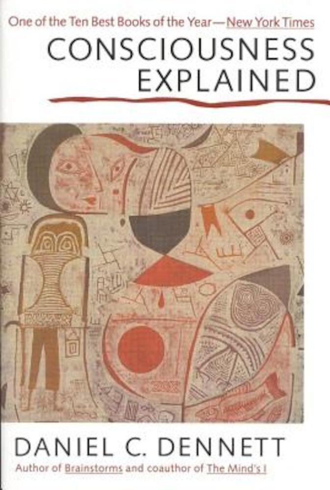 Consciousness Explained, Paperback