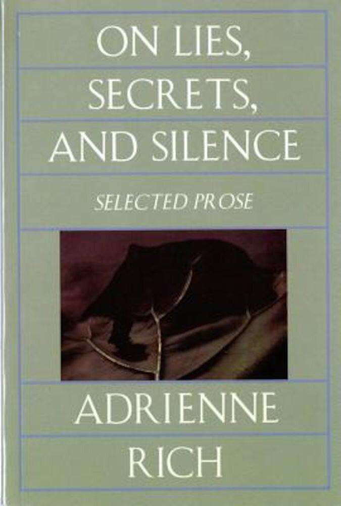On Lies, Secrets, and Silence: Selected Prose, 1966-1978, Paperback