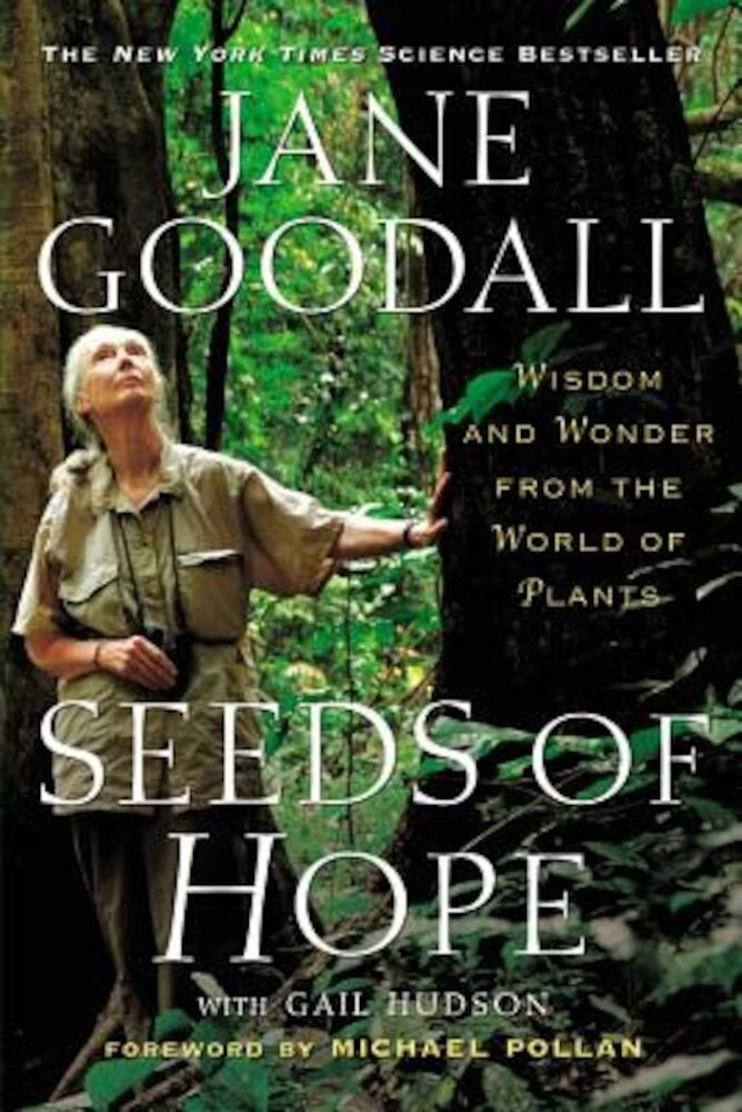 Seeds of Hope: Wisdom and Wonder from the World of Plants, Paperback