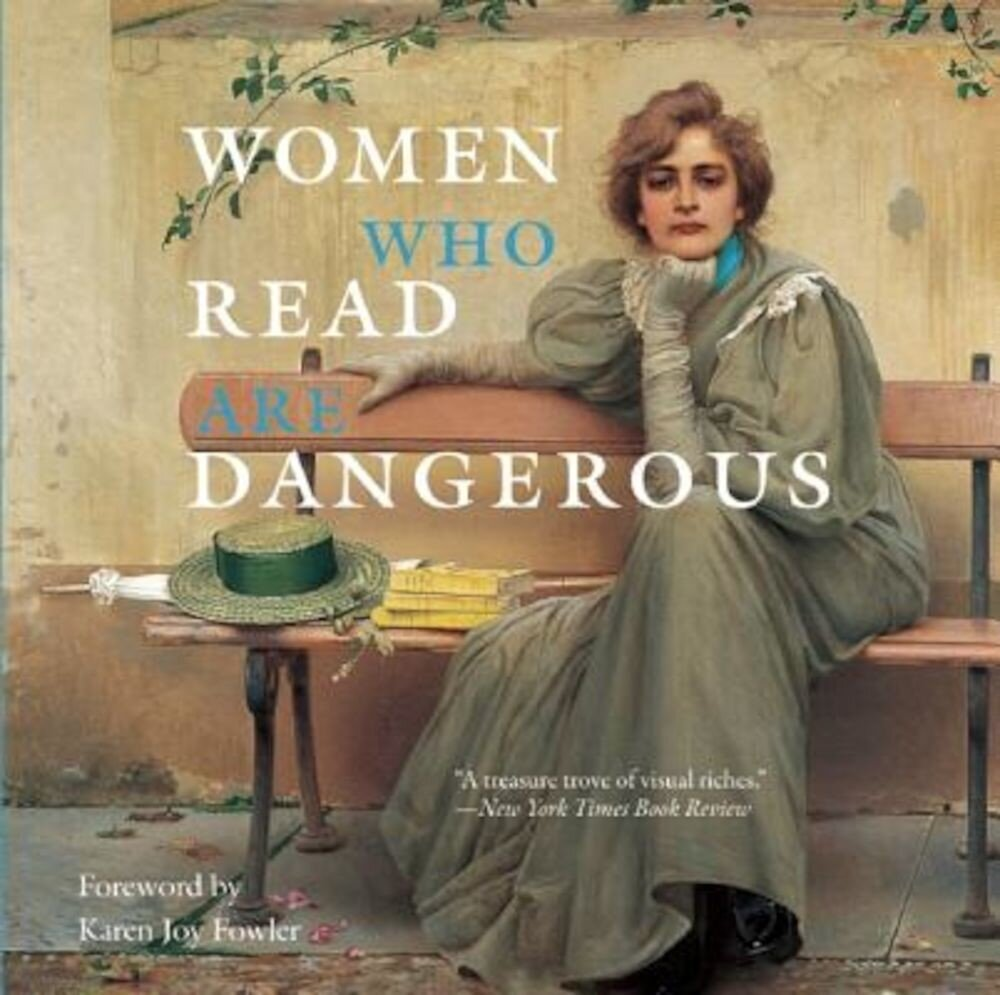 Women Who Read Are Dangerous, Hardcover