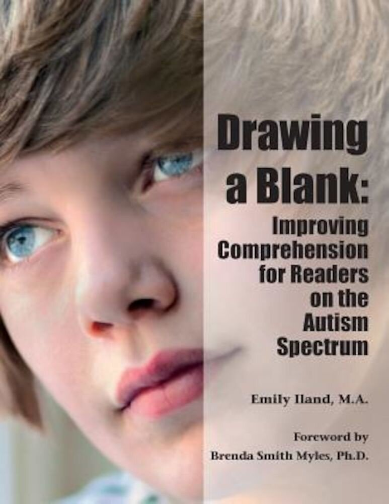 Drawing a Blank: Improving Comprehension for Readers on the Autism Spectrum, Paperback