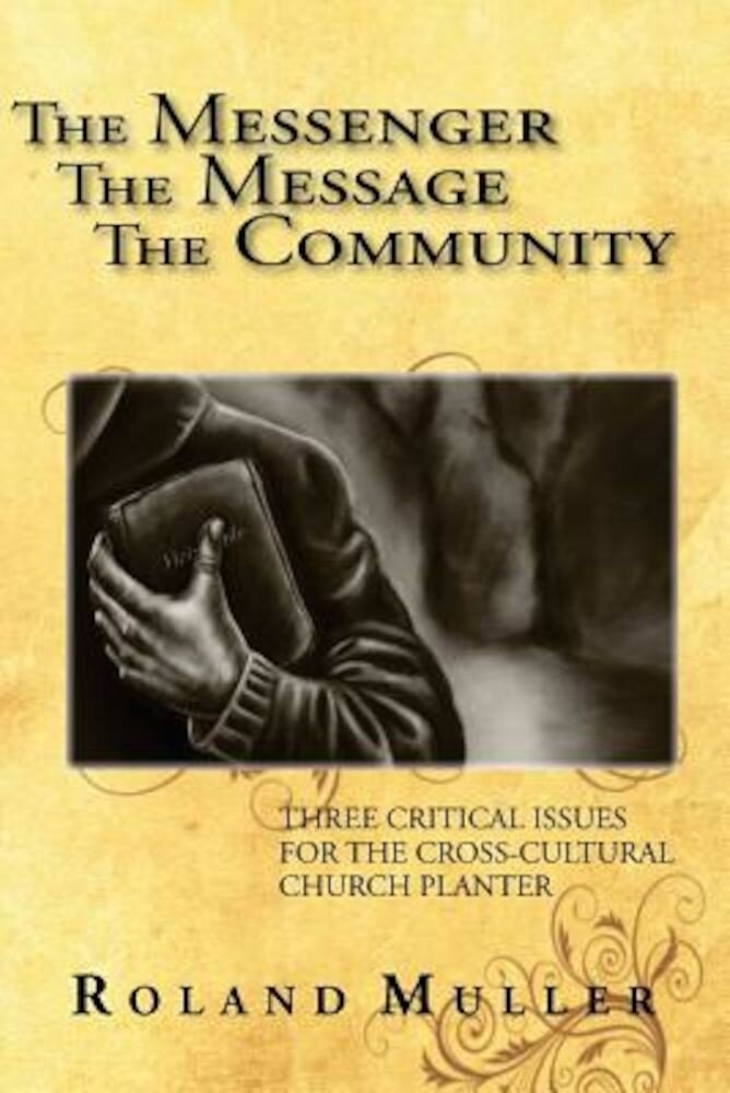 The Messenger, the Message and the Community, Paperback