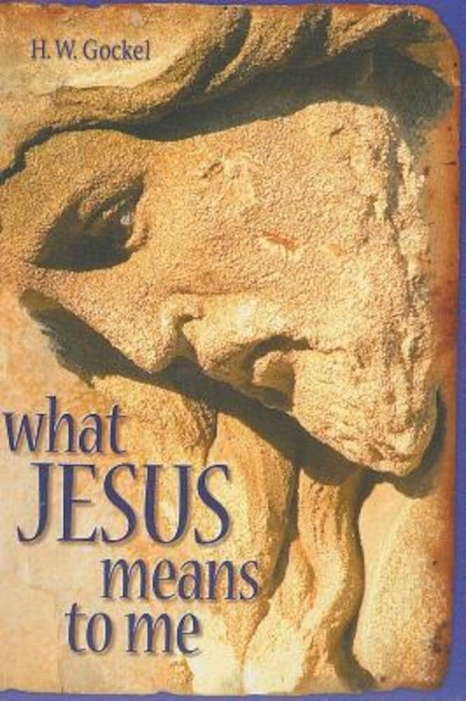 What Jesus Means to Me-ESV, Paperback