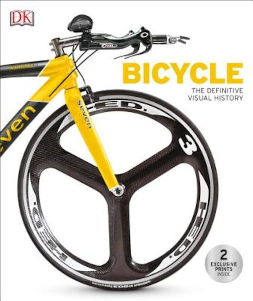 Bicycle: The Definitive Visual History, Hardcover