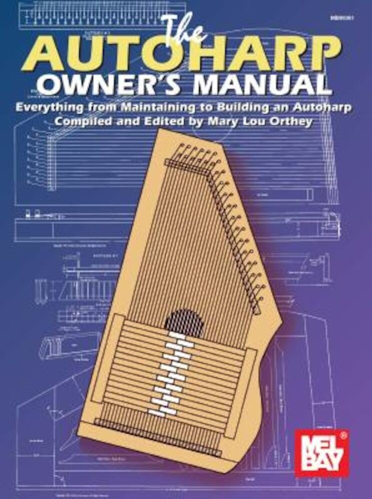 Autoharp Owner's Manual, Paperback