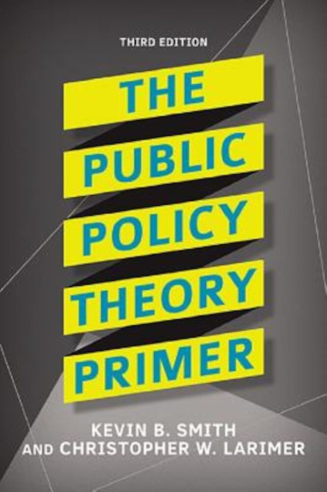 The Public Policy Theory Primer, Paperback