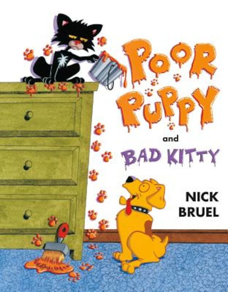 Poor Puppy and Bad Kitty, Hardcover