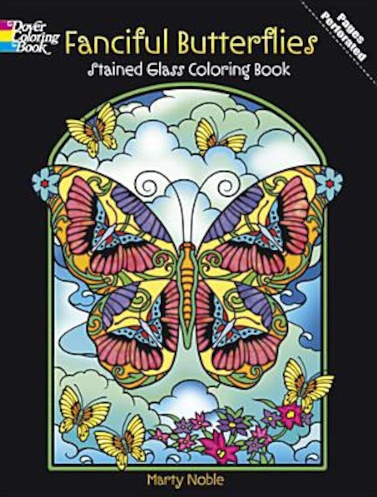 Fanciful Butterflies Stained Glass Coloring Book, Paperback