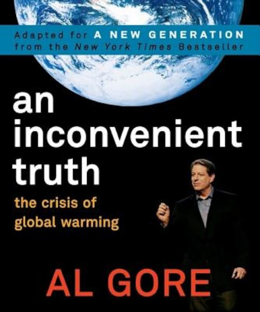 An Inconvenient Truth: The Crisis of Global Warming, Paperback