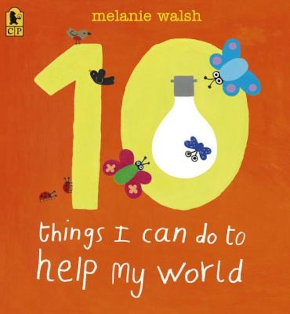 10 Things I Can Do to Help My World, Paperback