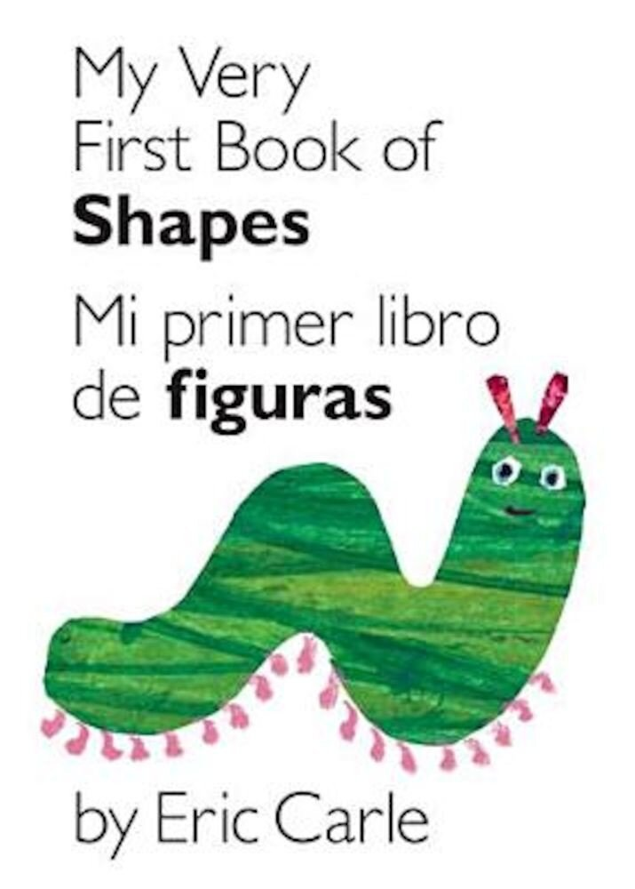 My Very First Book of Shapes/Mi Primer Libro de Figuras, Hardcover