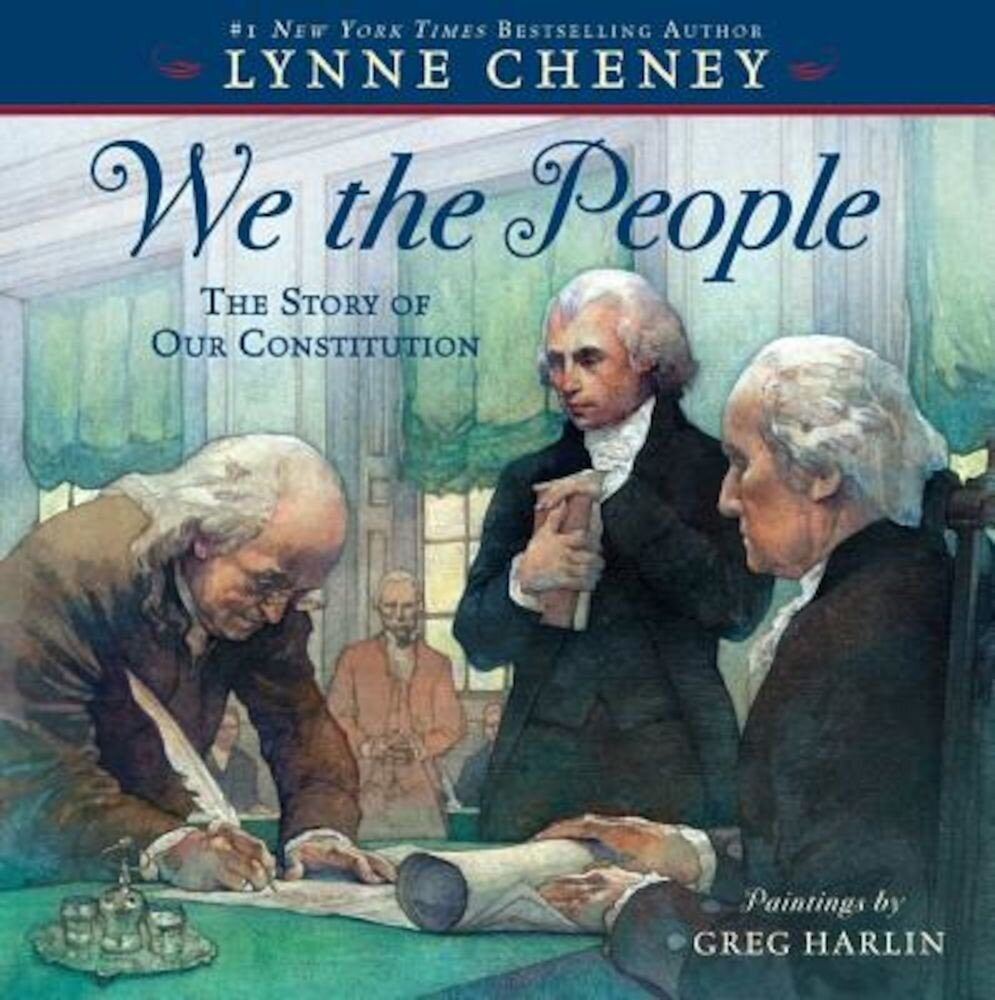 We the People: The Story of Our Constitution, Hardcover