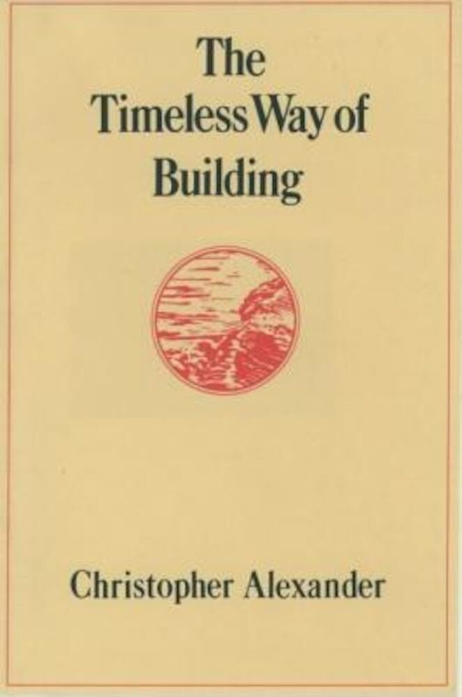 The Timeless Way of Building, Hardcover